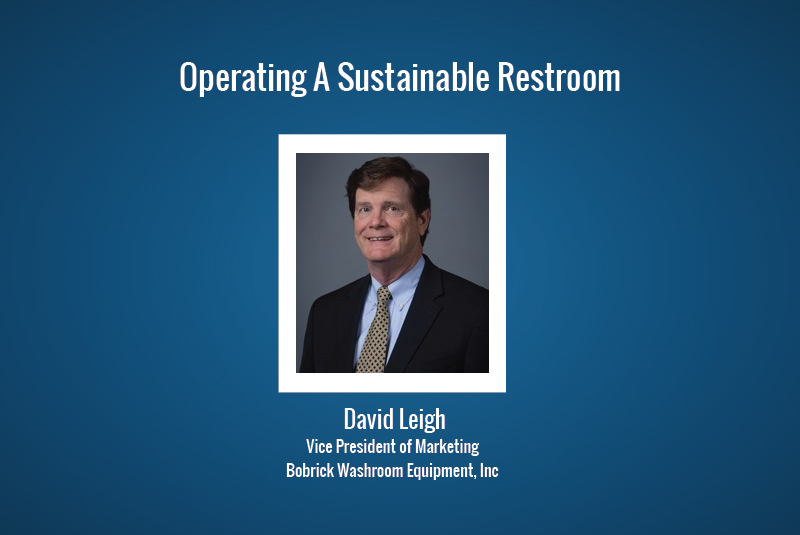 Operating A Sustainable Restroom