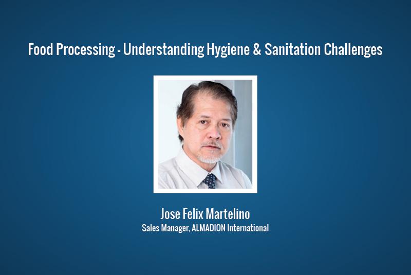 Food Processing - Understanding Hygiene & Sanitation Challenges