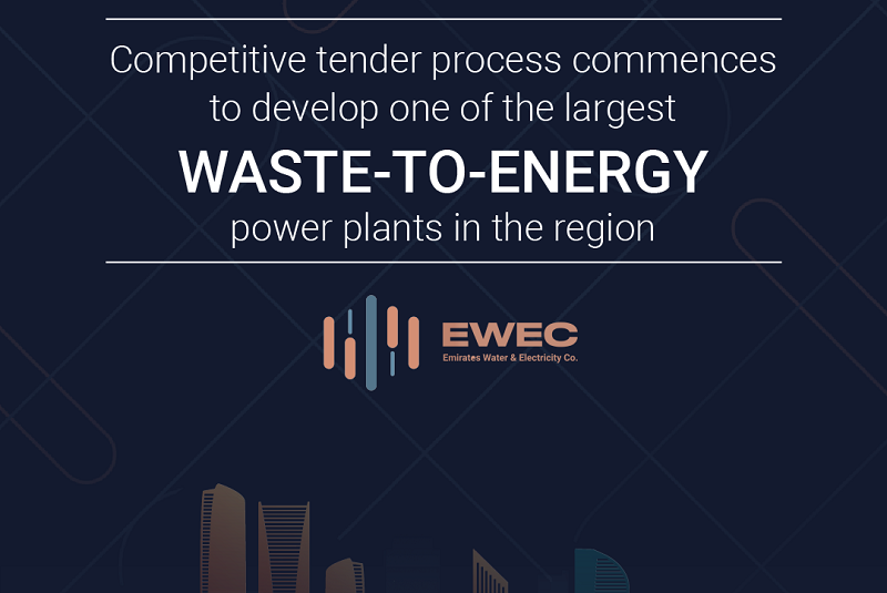 EWEC and Tadweer announce commencement of competitive tender process to develop waste-to-energy plant