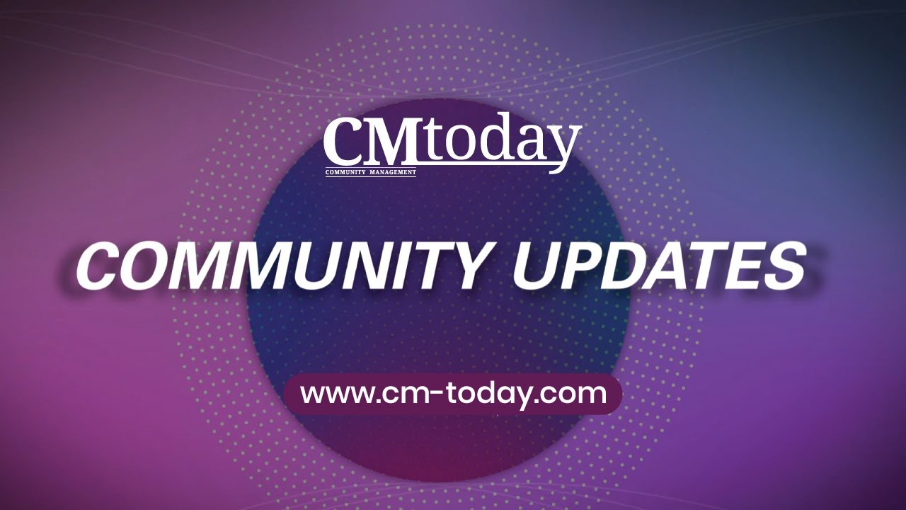 Community Management Today Magazine - Community Updates