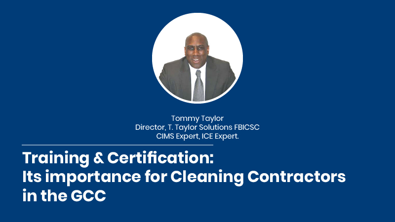 Training & Certification: Its importance for Cleaning Contractors in the GCC