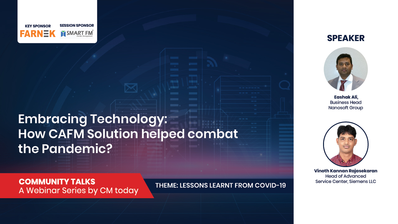 Embracing Technology: How CAFM Solution helped combat the Pandemic?